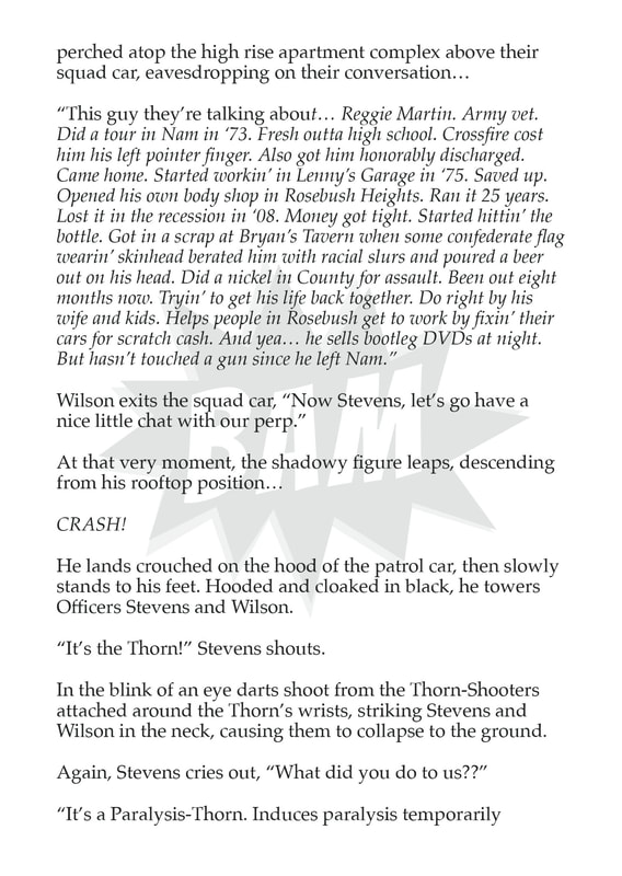 Written work, Thorn (first appearnace), by Travis B. Hill for Survival, issue 1.  An indie comic book created by the Flash Fiction Force.  Published by Nate Lindley of Ashcan Comics Pub. (ACP Comics).